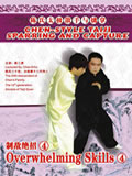 Chen-style Taiji Sparring and Capture - Overwhelming Skills 4 (1 DVD)