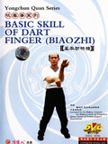 Basic Skill of Wing Chun Dart Fingers (Biaozhi) (1 DVD)