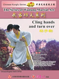 Wudang Cling Hands and Turn Over (1 DVD)